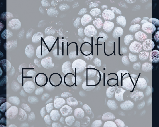 A Simple Coaching Tool – The Mindful Food Diary